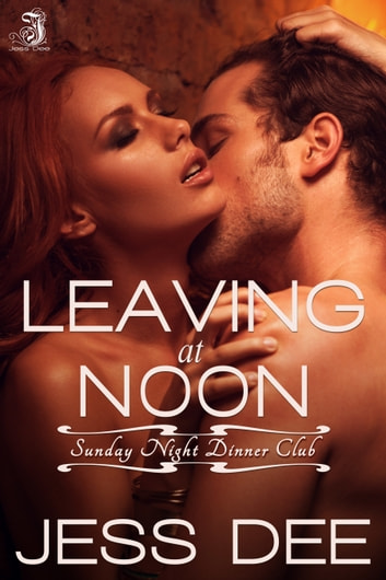 Leaving at Noon ebook by Jess Dee