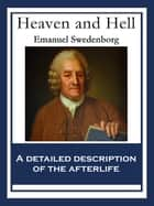 Heaven and Hell - With linked Table of Contents ebook by Emanuel Swedenborg