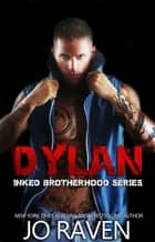 Dylan ebook by Jo Raven
