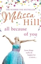 All Because of You ebook by Melissa Hill