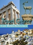 Travel Greece, Athens, Mainland, And Islands: Illustrated Guide, Phrasebook, And Maps (Mobi Travel)