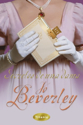 Secretos de una dama ebook by Jo Beverley
