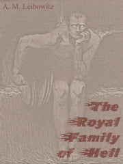 The Royal Family of Hell ebook by A. M. Leibowitz