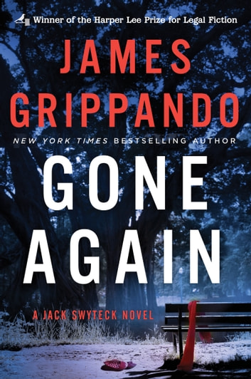 Gone Again - A Jack Swyteck Novel ebook by James Grippando