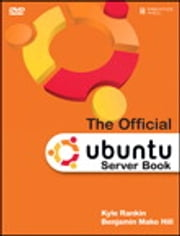 The Official Ubuntu Server Book ebook by Kyle Rankin,Benjamin Hill