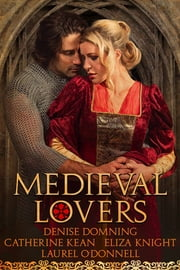 Medieval Lovers ebook by Catherine Kean,Eliza Knight,Laurel O'Donnell