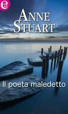 Il poeta maledetto ebook by Anne Stuart