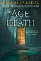 Age of Death ebook by Michael J. Sullivan