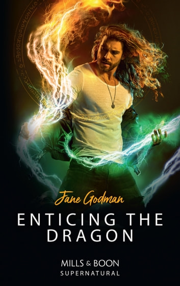 Enticing The Dragon (Mills & Boon Supernatural) eBook by Jane Godman