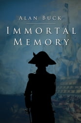 Immortal Memory ebook by Alan Buck