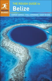 The Rough Guide to Belize ebook by Rough Guides