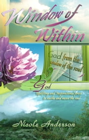 Window of Within: God ebook by Nicole Anderson