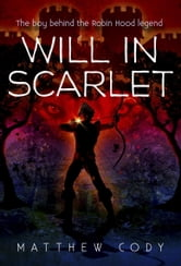 Will in Scarlet ebook by Matthew Cody