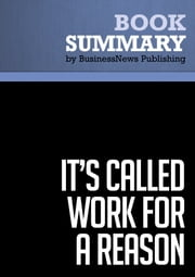 Summary: It's Called Work For a Reason - Larry Winget ebook by BusinessNews Publishing