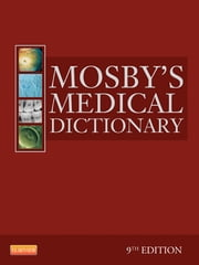 Mosby's Medical Dictionary ebook by Mosby