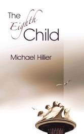 The Eighth Child ebook by Michael Hillier