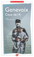 Ceux de 14 ebook by Maurice Genevoix, Florent Deludet, Michel Bernard