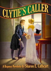 Clytie's Caller ebook by Sharon E. Cathcart