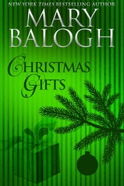 Christmas Gifts ebook by Mary Balogh