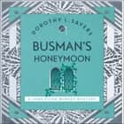 Busman's Honeymoon - Classic crime for Agatha Christie fans audiobook by Dorothy L Sayers