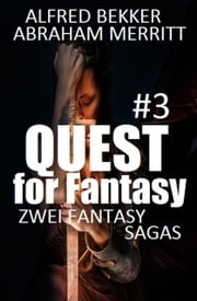 Quest for Fantasy #3: Zwei Fantasy Sagas ebook by Kobo.Web.Store.Products.Fields.ContributorFieldViewModel