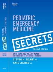 Pediatric Emergency Medicine Secrets E-Book ebook by Steven M. Selbst, MD, FAAP,...