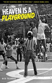 Heaven Is a Playground - 4th Edition ebook by Rick Telander