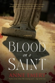 Blood on a Saint ebook by Anne Emery