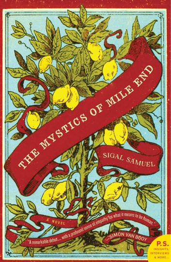 The Mystics of Mile End - A Novel ebook by Sigal Samuel