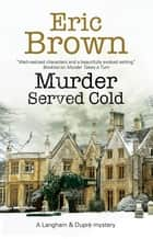 Murder Served Cold ebook by Eric Brown