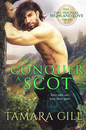 To Conquer a Scot ebook by Tamara Gill