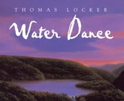 Water Dance ebook by Thomas Locker