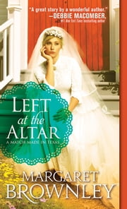 Left at the Altar ebook by Margaret Brownley