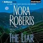 The Liar audiobook by Nora Roberts