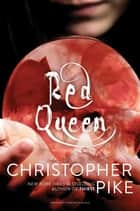 Red Queen ebook by Christopher Pike