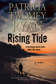 Rising Tide - Romantic suspense set in the Caribbean ebook by Patricia Twomey Ryan
