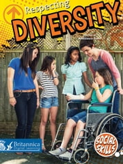 Respecting Diversity ebook by Anastasia Suen,Britannica Digital Learning