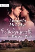 Schicksalsnacht in Barton Park eBook by Amanda McCabe