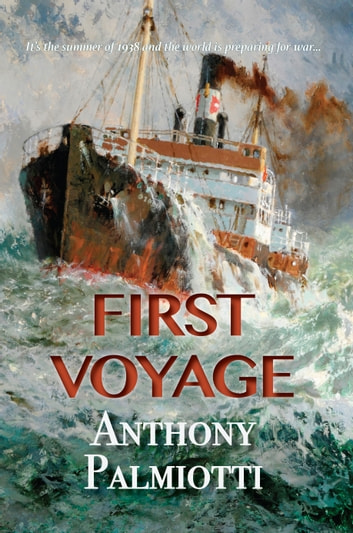 First Voyage ebook by Anthony Palmiotti
