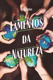 Lamentos da natureza ebook by Jane Sabino