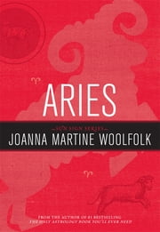 Aries - Sun Sign Series ebook by Joanna Martine Woolfolk