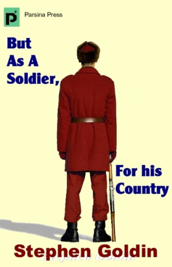 But As A Soldier, For His Country ebook by Stephen Goldin