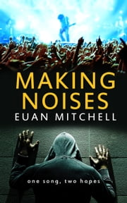 Making Noises ebook by Euan Mitchell