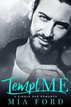 Tempt Me ebook by Mia Ford