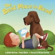 The Best Place to Read ebook by Debbie Bertram, Susan Bloom, Michael Garland