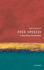 Free Speech: A Very Short Introduction ebook by Nigel Warburton