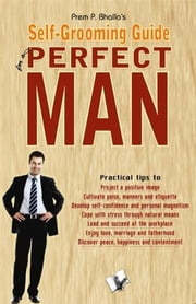 Portrait of A Complete Man ebook by Prem P. Bhalla