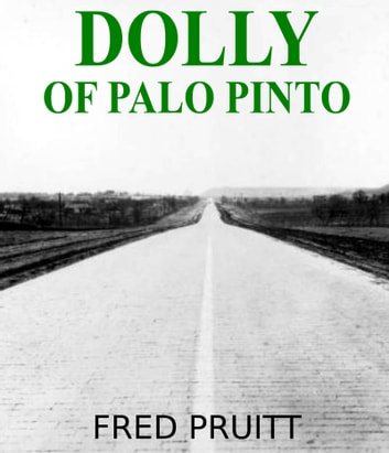 Dolly of Palo Pinto ebook by Fred Pruitt
