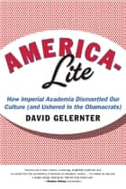 America-Lite ebook by David  Gelernter