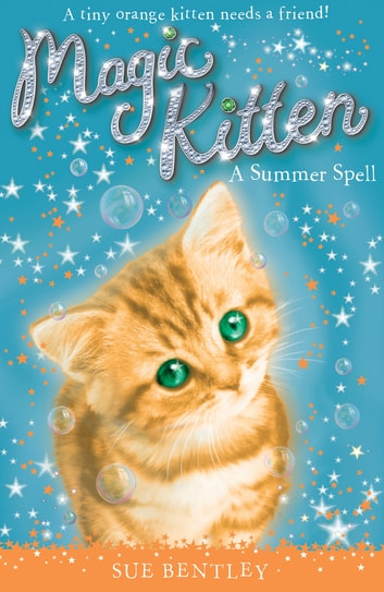 A Summer Spell #1 ebook by Sue Bentley